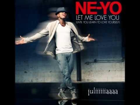 Ne-Yo Let Me Love You  LYRICS  ( HQ )