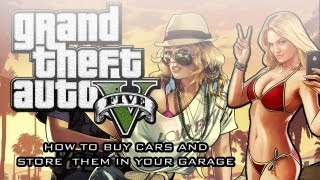 GTA V: Gameplay How To Buy Cars & Use The Garage