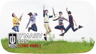d'Masiv - Batu (Lyric Video)
