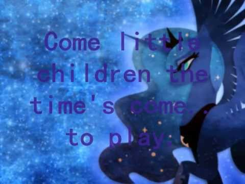 Princess Luna - Come little Children ( Lyrics )