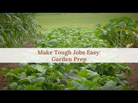 Tough Jobs Made Easy: Garden Prep