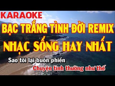 Karaoke | Bạc Trắng Tình Đời Remix | Nhạc Sống Hay Nhất 2017 Công Trình | Keyboard Trường Giang