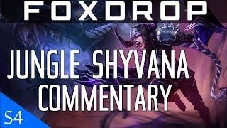 [Season 4] Diamond Jungle Shyvana Gameplay Commentary