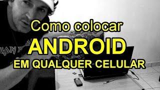 Como Colocar Androide Em Qualquer Celular