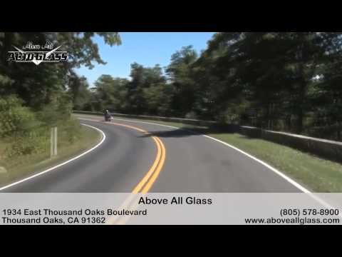 Above All Glass | Auto Glass Repair Thousand Oaks | Windshield Replacement
