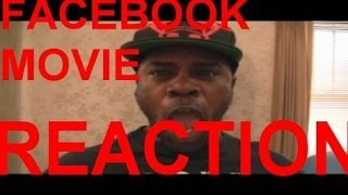 MY FACEBOOK MOVIE REACTION