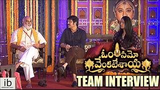 Om Namo Venkatesaya Team Interview
