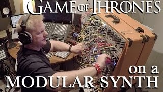 Game of Thrones Theme on a Modular Synthesizer by POB