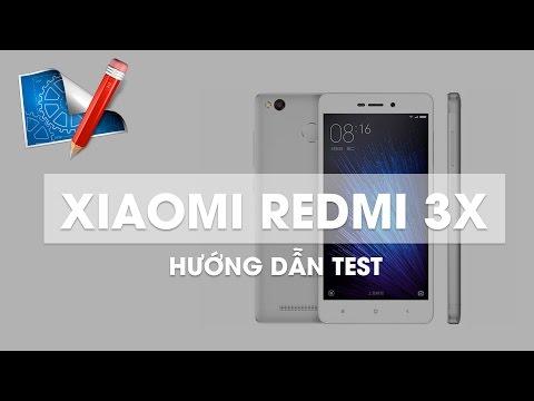 Hướng dẫn kiểm tra Xiaomi Redmi 3X trước khi mua