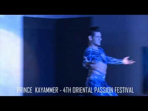 PRINCE KAYAMMER (GREECE) - 4TH ORIENTAL PASSION FESTIVAL - TEACHERS GALA 'RAQS ROYALE' 2013