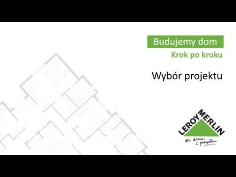 Wybór projektu. Budowa domu