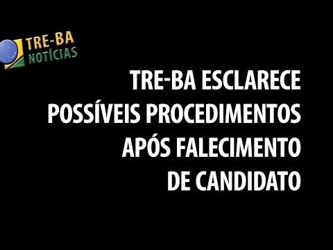 TRE-BA Notícias: Esclarecimento sobre procedimentos após falecimento de candidato