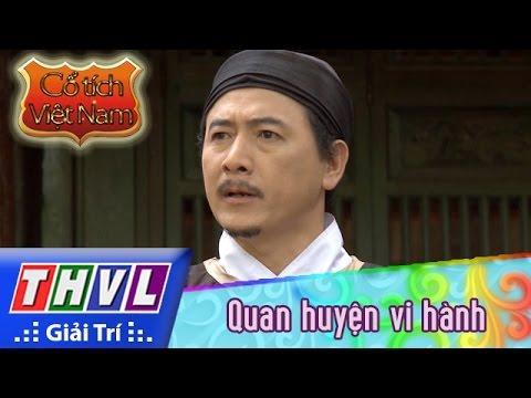 THVL | Cổ tích Việt Nam: Quan huyện vi hành - Phần đầu