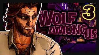The Wolf Among Us: SOMETHING ELSE - Part 3