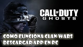 Call Of Duty Ghost Como Funciona Clan Wars Y Descargar