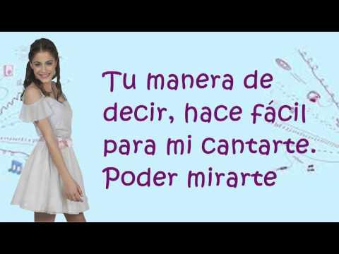 Violetta- Tienes todo (Letra Completa)