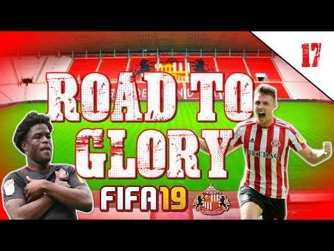 FIFA 19 SUNDERLAND ROAD TO GLORY CAREER MODE EP17 |