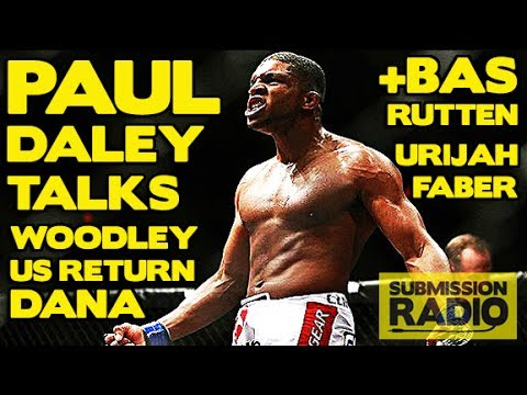 Submission Radio 29/6/14 Paul Daley, Urijah Faber, Bas Rutten