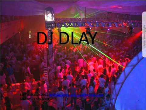 eletronicos 2012 - DJ DLAY.wmv