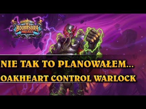 NIE TAK TO PLANOWAŁEM... - OAKHEART CONTROL WARLOCK - Hearthstone Decks std (The Boomsday Project)