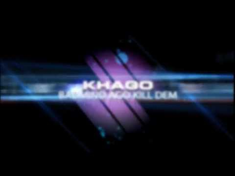 Khago - Bad Mind Ago Kill Dem (Official Song) - Notnice Records (Jan 2012)