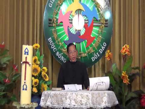 GIÁO LÝ 05 Bài giảng _ PHẦN 2 -- Làm sao ta biết chỉ có đạo Công Giáo ....?
