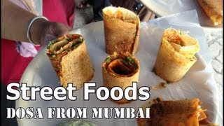 Exotic Dosas, Street Foods of Mumbai..