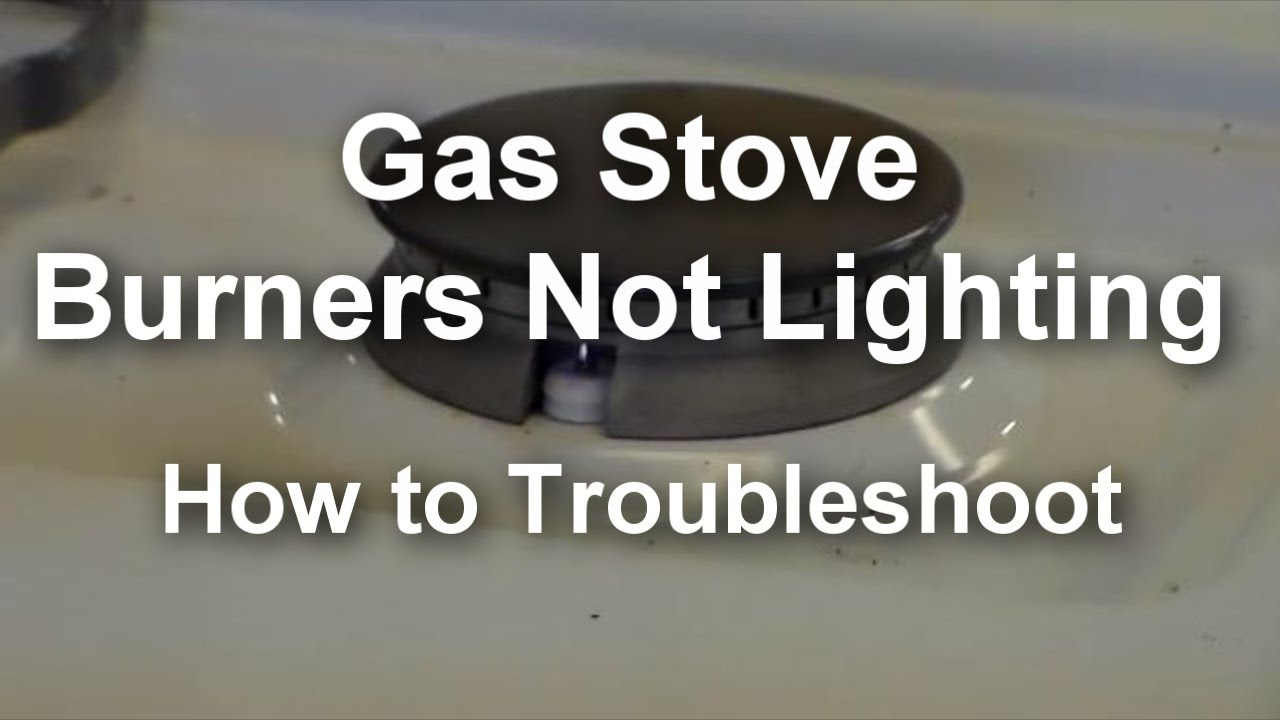 Gas Stove Top Burners Not Lighting / Not Working