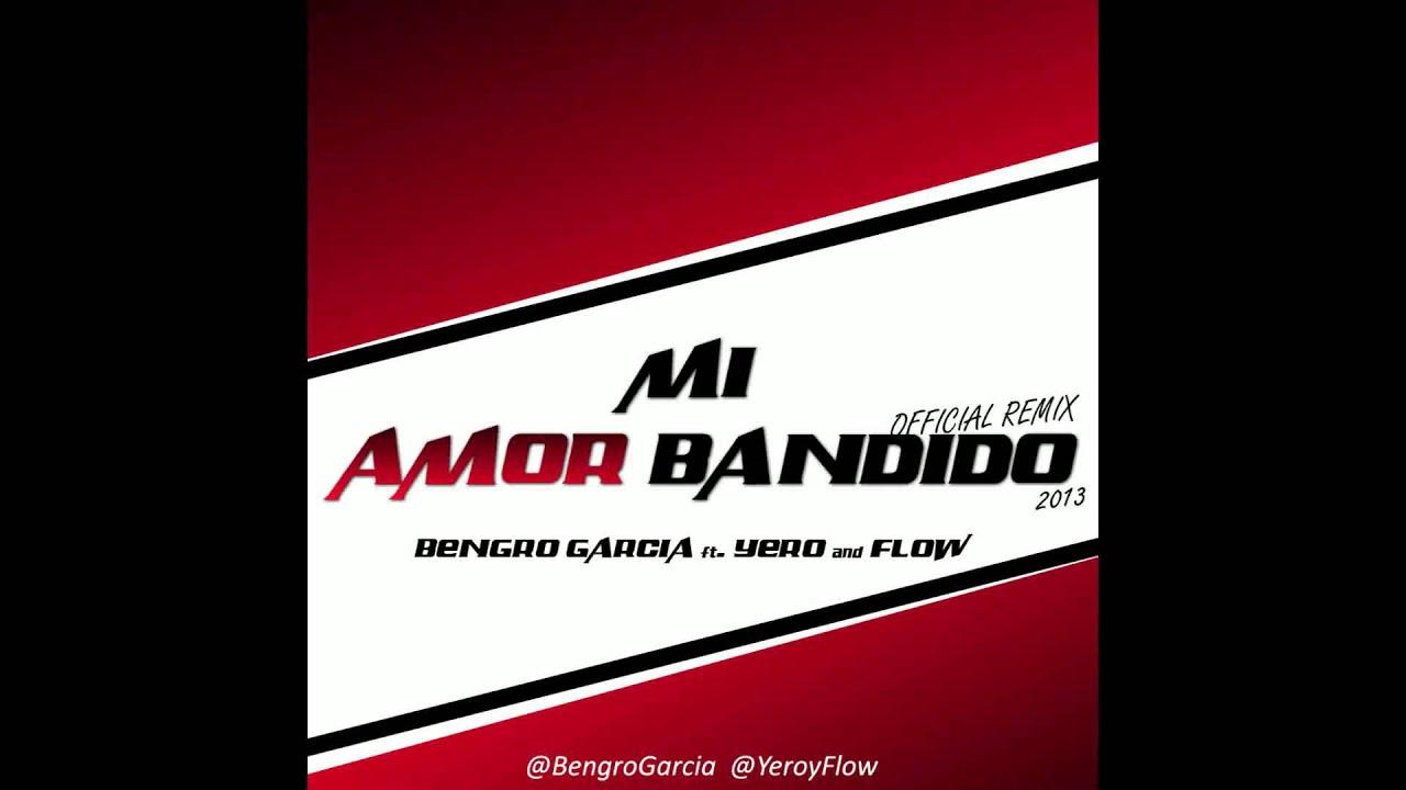 Amor Bandido Remix