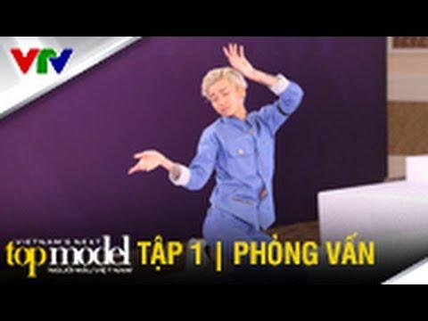 PHẦN THI PHỎNG VẤN | TẬP 1 | VIETNAM'S NEXT TOP MODEL 2015 | SEASON 6