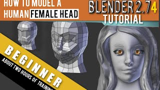 How To Model A Human Female Head In Blender 2.74