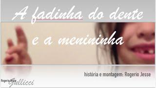 A Fadinha do Dente e a Menininha view on youtube.com tube online.