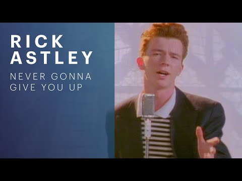 Thumbnail image for 'Rick Astley - Never Gonna Give You Up'