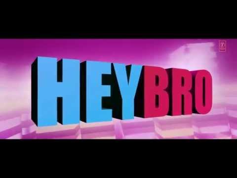 Hey Bro