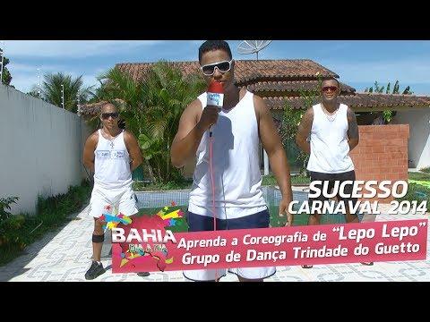 Carnaval 2014: Grupo ensina a coreografia da música