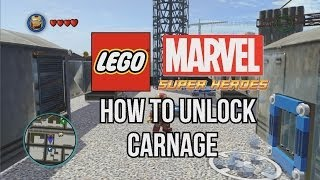 How To Unlock Carnage LEGO Marvel Super Heroes