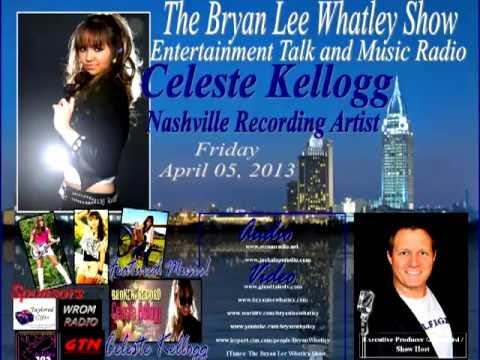 Celeste Kellogg, Nashville Recording Artist, on The Bryan Lee Whatley Show