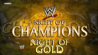 "WWE: ""Night Of Gold"" (Night Of Champions) [Extended Edit"