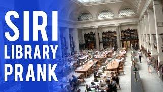 SIRI LIBRARY PRANK