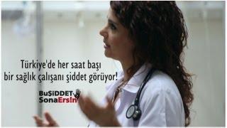 Türk Tabipleri Birliği Kamu Spotu -Sağlıkta Şiddete Hayır!-