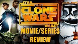 Star Wars: The Clone Wars Movie/Series Review Season 1-6