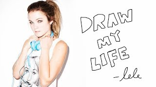 DRAW MY LIFE - lele