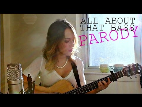 All About That Bass - Meghan Trainor Parody Cover - (Not About Your Waist) by Natty Valencia