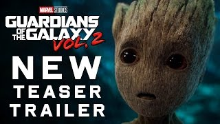 Guardians of the Galaxy Vol. 2 Teaser Trailer
