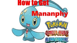 How To Get Manaphy In Pokemon Omega Ruby And Alpha