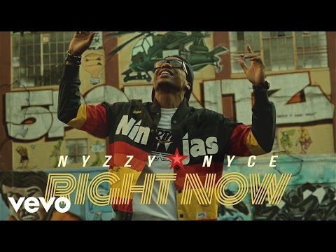 Nyzzy Nyce - Right Now (Explicit)
