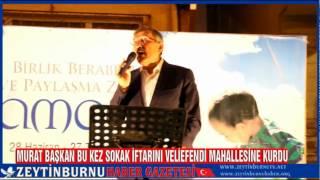 Zeytinburnu Belediyesi İftar Sofrasını Veliefendi Mahalesinde Kurdu