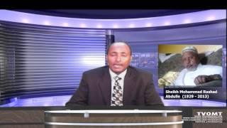 TVOMT: Oromo legend, Dr. Sheek Muhammad Rashaad Abdullee has passed away