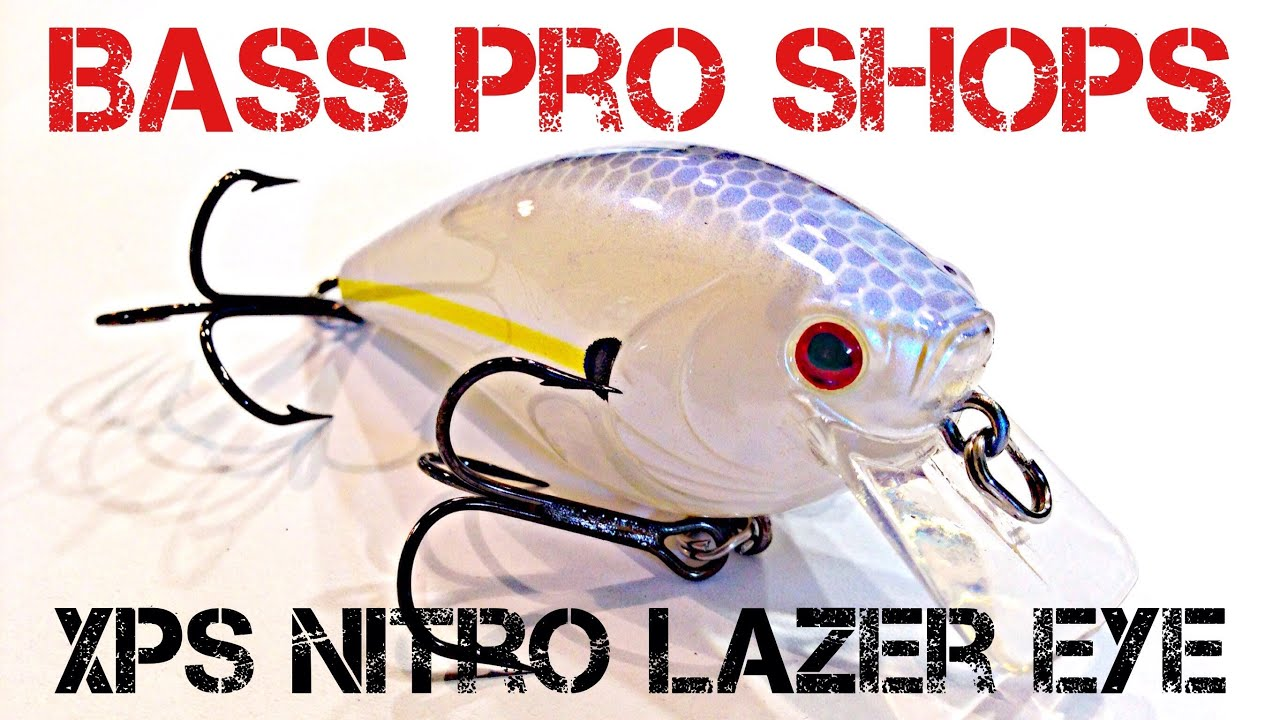 Lure review bass pro shops xps nitro lazer eye youtube for Bass pro shop fishing