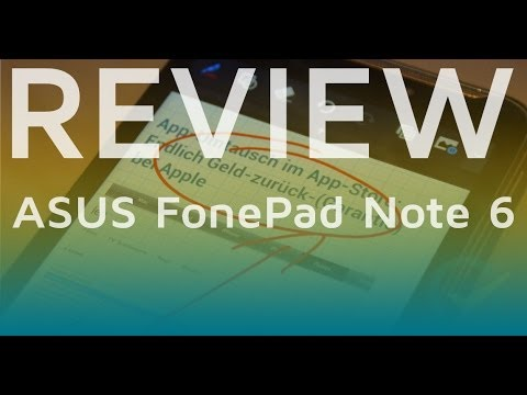 Test: ASUS FonePad Note 6 | Deutsch + Full HD